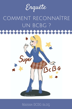 Comment reconnaitre un BCBG - Maman BCG blog