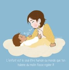 Maman BCBG souffler haleine sur bébé