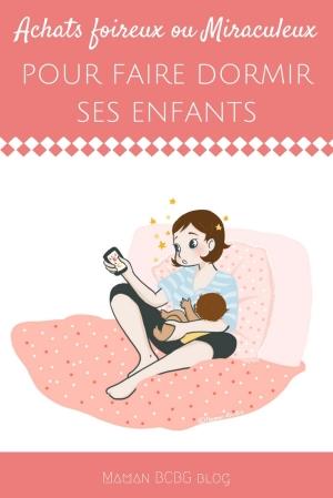 Achats pour faire dormir ses enfants - Maman BCBG blog