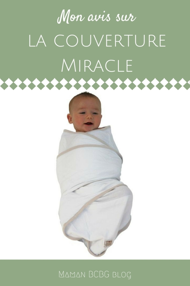 Mon avis sur la couverture miracle - Maman BCBG blog
