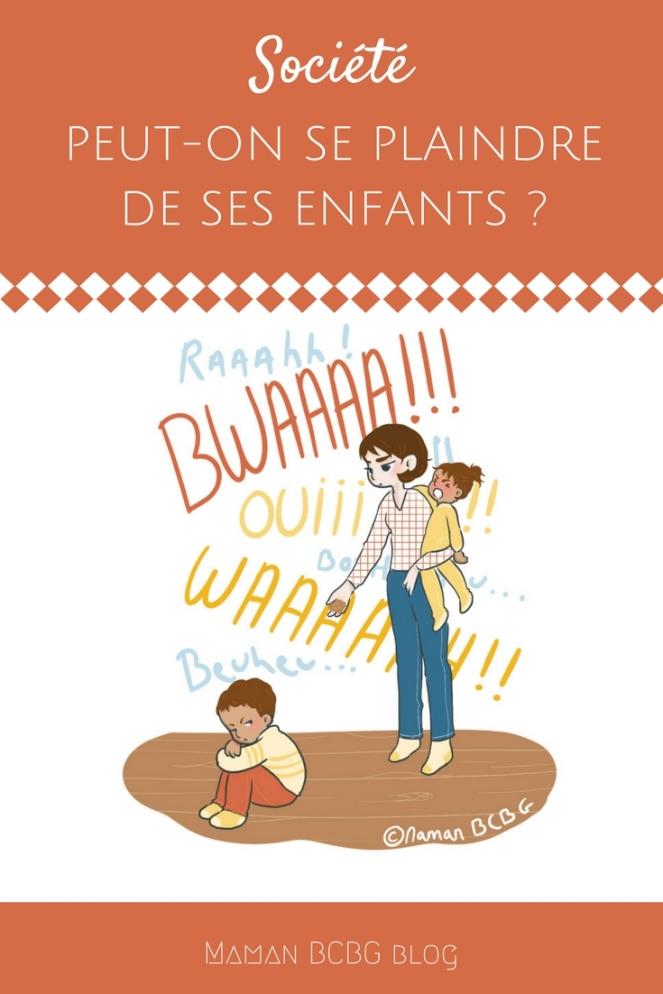 Maman BCBG blog - Peut-on se plaindre de ses enfants